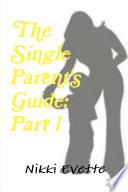 The Single Parent S Guide Part 1