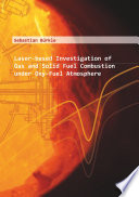 Laser based Investigation of Gas and Solid Fuel Combustion under Oxy Fuel Atmosphere