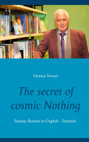 The secret of cosmic Nothing
