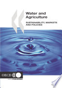 Water and Agriculture Sustainability  Markets and Policies