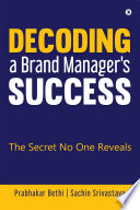 Decoding a Brand Manager s Success