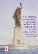 The Human Rights Turn and the Paradox of Progress in the Middle East [Pdf/ePub] eBook