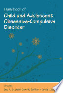 Handbook of Child and Adolescent Obsessive Compulsive Disorder Book