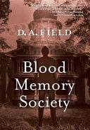Blood Memory Society ebook