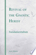 Revival Of The Gnostic Heresy