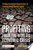 Profiting from the World s Economic Crisis