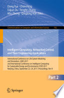 Intelligent Computing  Networked Control  and Their Engineering Applications Book