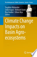 Climate Change Impacts on Basin Agro ecosystems Book