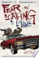 Hunter S. Thompson's Fear & Loathing in Las Vegas