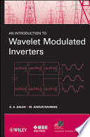 An Introduction to Wavelet Modulated Inverters Book