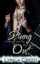 Pdf Strung Out: A Needles and Pins Rock Romance Telecharger