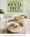 30 Minute Renal Diet Cookbook Book