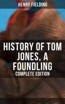 History of Tom Jones, a Foundling (Complete Edition) [Pdf/ePub] eBook