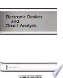Electronic Devices and Circuit Analysis