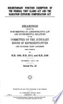 Discretionary Function Exemption of the Federal Tort Claims Act and the Radiation Exposure Compensation Act