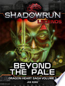 Shadowrun Legends  Beyond the Pale