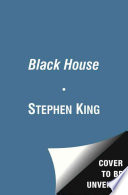 """Black House"" by Stephen King, Peter Straub"