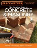Black   Decker The Complete Guide to Concrete   Masonry  4th Edition