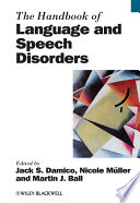 The Handbook Of Language And Speech Disorders Book PDF
