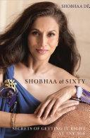Shobhaa at Sixty