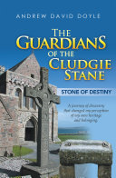 The Guardians of the Cludgie Stane