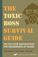 Pdf The Toxic Boss Survival Guide Tactics for Navigating the Wilderness at Work