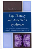 Play Therapy and Asperger s Syndrome