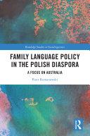 Family Language Policy in the Polish Diaspora