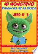 Mi Monstruo- Palabras De La Vista. Nivel 1- Libro Na3