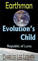 Pdf Evolution's Child - Earthman (Republic of Luna)