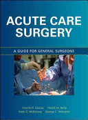 Acute Care Surgery  A Guide for General Surgeons