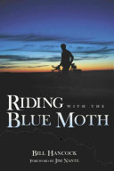 Riding with the Blue Moth