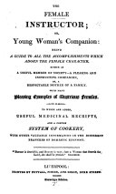 Pdf The Female Instructor; Or, Young Woman's Companion: Being a Guide to All the Accomplishments which Adorn the Female Character, Etc