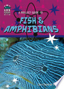 A Project Guide to Fish   Amphibians Book