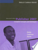 Microsoft Office Publisher 2007 Complete Concepts And Techniques