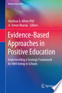 Evidence Based Approaches in Positive Education