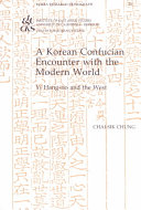 A Korean Confucian Encounter with the Modern World