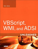 Pdf VBScript, WMI, and ADSI Unleashed