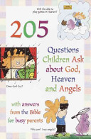 205 Questions Children Ask about God  Heaven  and Angels