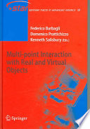 Multi point Interaction with Real and Virtual Objects Book