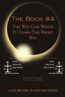 The Book   4 The Way God Wants It  Learn The Right Way