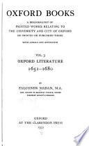 Oxford Books; a Bibliography of Printed Works Relating to the University and City of Oxford, Or Printed Or Published There: Oxford literature, 1651-1680