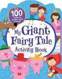 My Giant Fairy Tale Activity Book