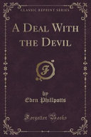A Deal with the Devil  Classic Reprint