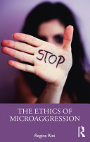 The Ethics of Microaggression