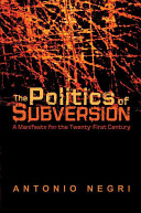 The Politics of Subversion