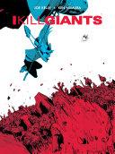 I Kill Giants 5th Anniversary Ed.