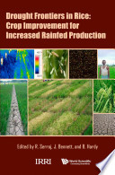 Drought Frontiers In Rice  Crop Improvement For Increased Rainfed Production