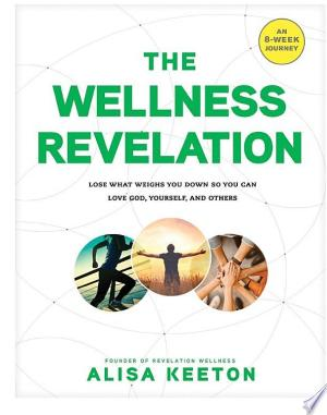 Download The Wellness Revelation Free Books - Dlebooks.net