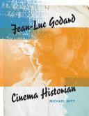 Jean-Luc Godard, Cinema Historian Pdf/ePub eBook